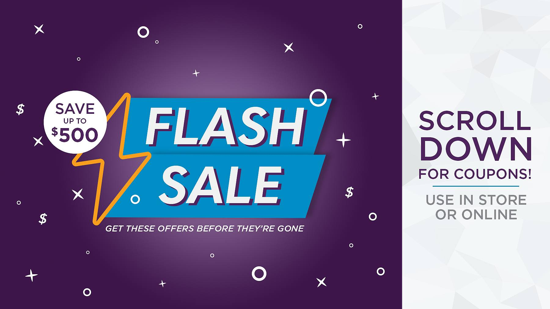Flash Sale - Save $50 to $500