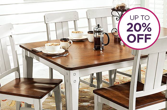Dining rooms up to 20% off.