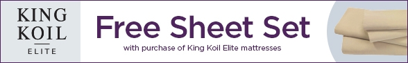 Receive a free sheet set with purchase of King Koil Elite