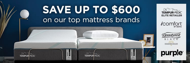 Save up to $600 on our top mattress brands