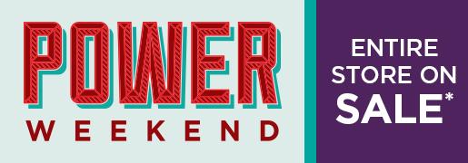 Power Weekend Sale