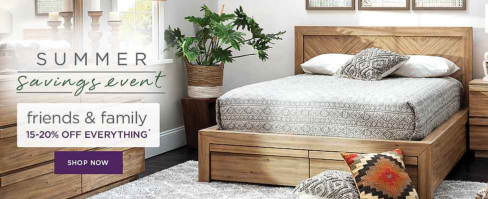 Summer Savings Event - 15-20% Off Bedrooms - Shop Now