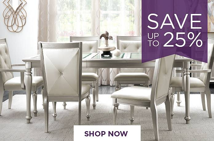 Save up to 25% on Dining Sets. Shop Now