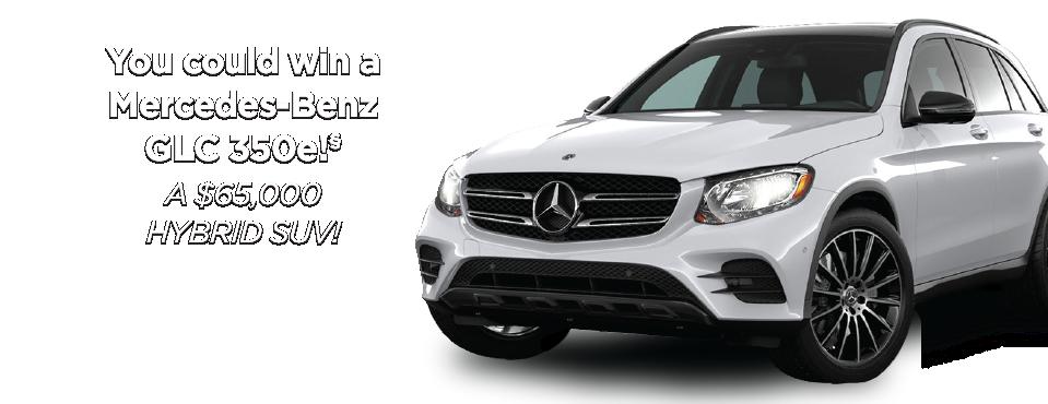 You could win a Mercedes-Benz GLC 350e! A $65,000 Hybrid SUV!