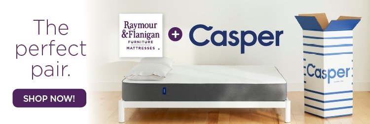 Raymour & Flanigan and Casper - The perfect pair