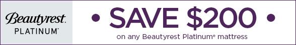 Save $200 on any Beautyrest Platinum Mattress